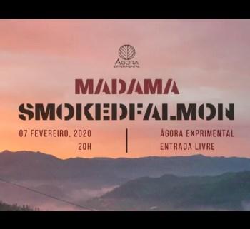 LIVE MUSIC | Smoked Falmon + Madama | Intendente | FREE @ Ágora Experimental | Lisboa | Lisboa | Portugal