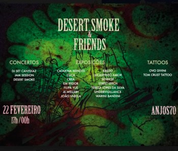 PARTY | Desert'Smoke and Friends | Anjos | FREE