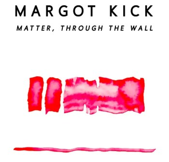ART EXHIBT | Margot Kick: Matter, through the wall | São Bento | FREE @ Zaratan, Lisbon | Lisboa | Lisboa | Portugal
