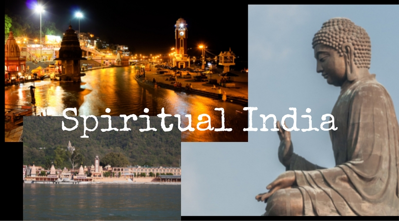 Spiritual India – Best Spiritual Places to Visit in India