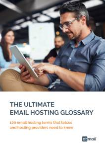 The Ultimate Email Hosting Glossary
