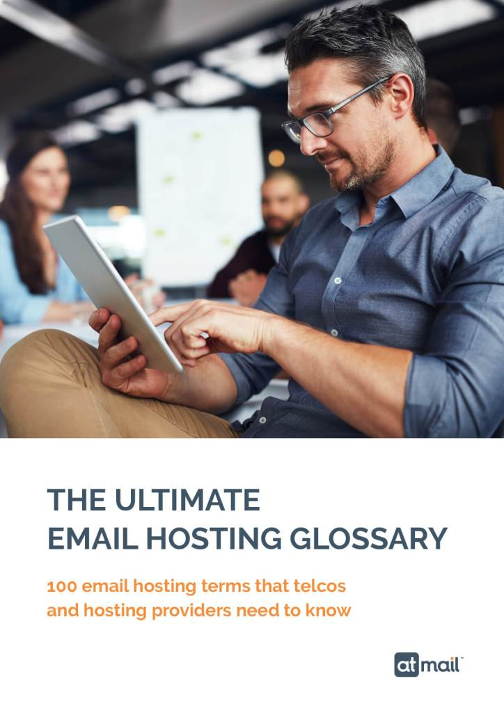 atmail - The Ultimate Email Hosting Glossary