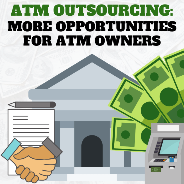 ATM Outsourcing Means More Opportunities for ATM Owners