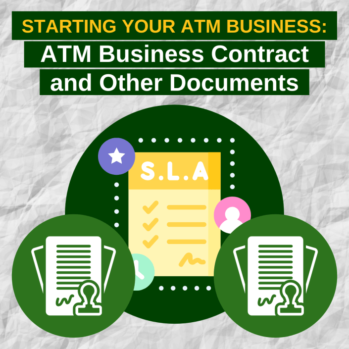 Starting Your ATM Business: ATM Business Contract and Other Documents