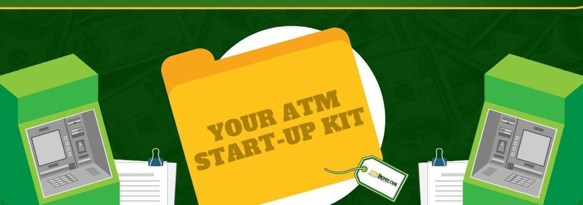 Starting an ATM Business - ATM Start-Up Kit - ATMDepot.com
