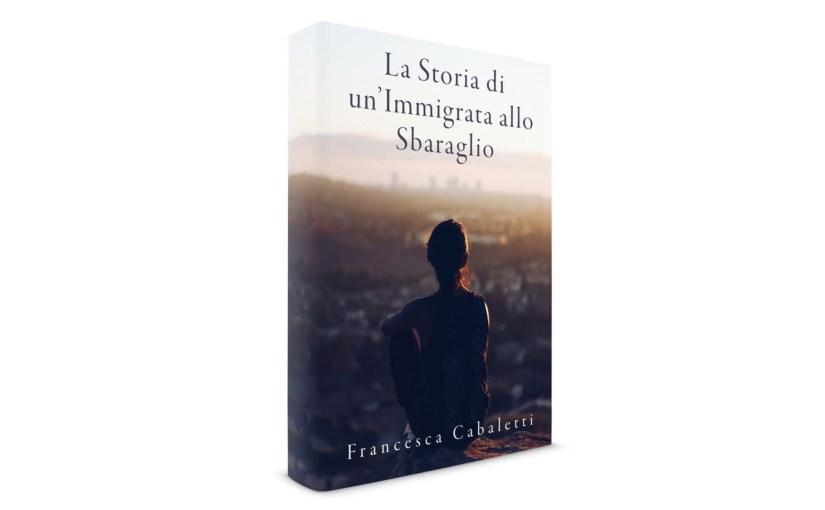 """""""La Storia di un'Immigrata allo Sbaraglio"""""""