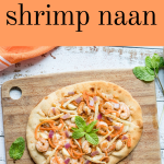 curried shrimp naan