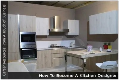 How To Become A Kitchen Designer – Your Journey Start Here