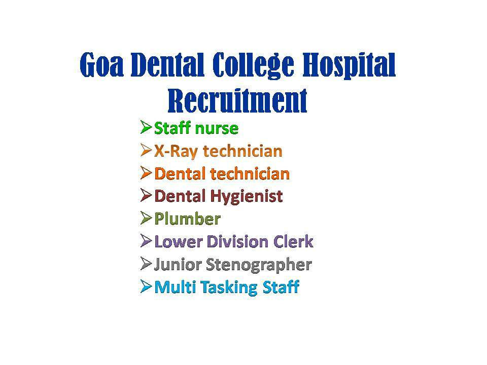 Goa Dental College Recruitment