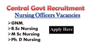 Latest Central Govt Staff Nurse Jobs 2019