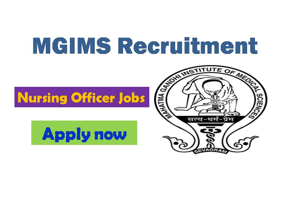 MGIMS Recruitment 2020