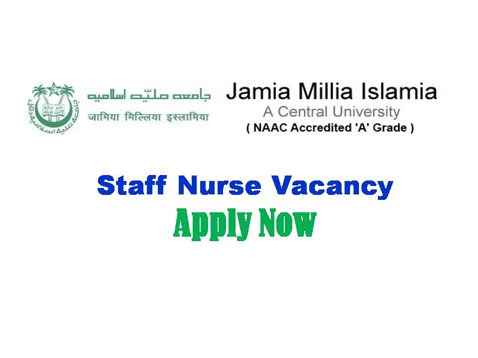 Jamia Millia Islamia Staff Nurse Recruitment