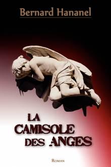 """Couverture """"La camisole des anges"""""""
