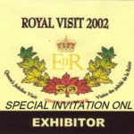 Royal Visit Exibitor Pass