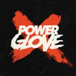 Power Glove - EP 1 (2012)