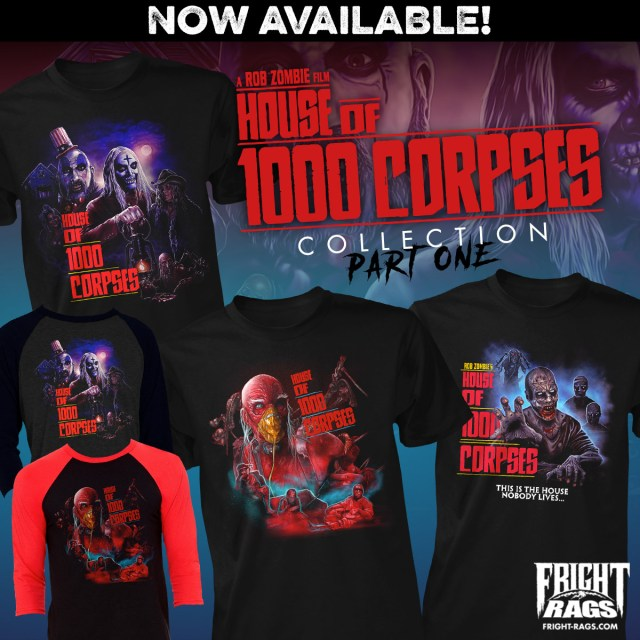 House of 1000 Corpses Fright-Rags Collection