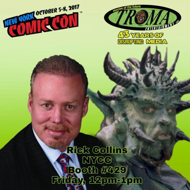 Rick Collins at NYCC Troma Booth #429