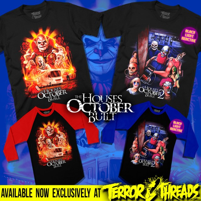 The Houses October Built T-Shirts from Terror Threads