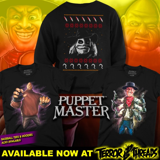 Add Terror Threads' PUPPET MASTER, DEATH HOUSE and SLEEPAWAY CAMP Apparel to Your Holiday Wish List