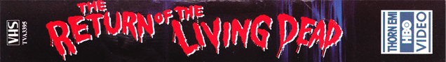The Return of the Living Dead VHS