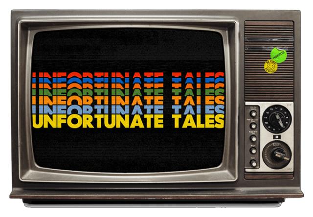 Unfortunate Tales #1