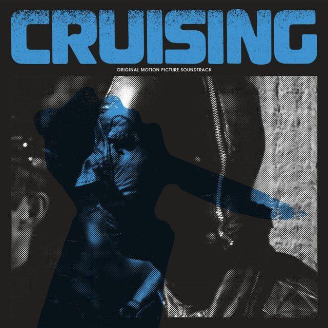 Waxwork Records Presents CRUISING Vinyl Soundtrack