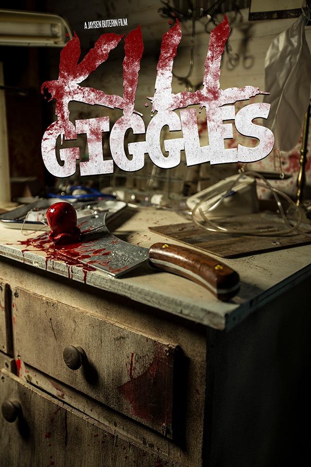KILL GIGGLES Teaser to Debut at GenreBlast Film Festival 2019