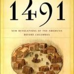 Review |1491: New Revelations of the Americas Before Columbus by Charles C. Mann