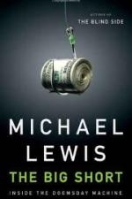 Review | The Big Short: Inside the Doomsday Machine by Michael Lewis