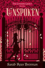 Review | Unspoken (The Lynborn Legacy 1) by Sarah Rees Brennan