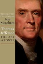 Review | Thomas Jefferson: The Art of Power by Jon Meacham