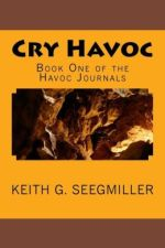 Review | Cry Havoc by Keith G. Seegmiller