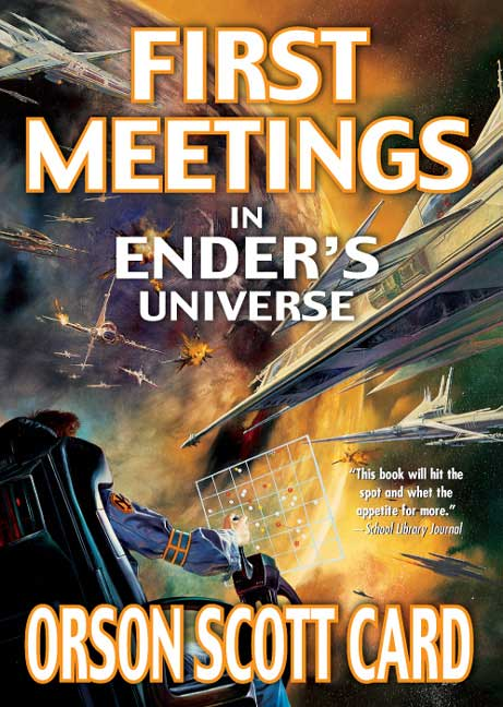 First Meetings in Ender's Universe (Other Tales from the Ender Universe) Book Cover