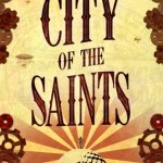 Book Review | City of the Saints by D.J. Butler