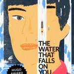 The Water that Falls on You from Nowhere by John Chu is not Scifi