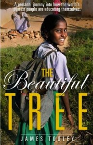 The Beautiful Tree by James Tooley is a Powerful Look at Education in the Poorest Neighborhoods on Earth