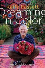 Review | Dreaming in Color: An Autobiography by Kaffe Fassett