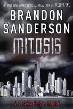 Short Story Review | Mitosis: A Reckoners Story by Brandon Sanderson (Reckoners #1.5)