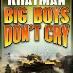 2015 Hugo Nominee: Big Boys Don't Cry by Tom Kratman