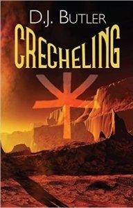 Crechling by D.J. Butler