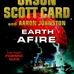 Book Review | Earth Afire by Orson Scott Card and Aaron Johnston (The First Formic War #2)