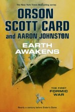 Book Review | Earth Awakens (The First Formic War #3) by Orson Scott Card and Aaron Johnston