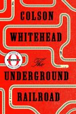 Book review | The Underground Railroad by Colson Whitehead