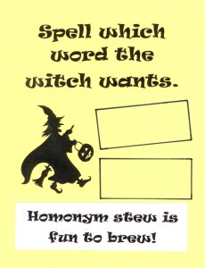 Students get to spell which word the witch wants for sentences you read aloud.
