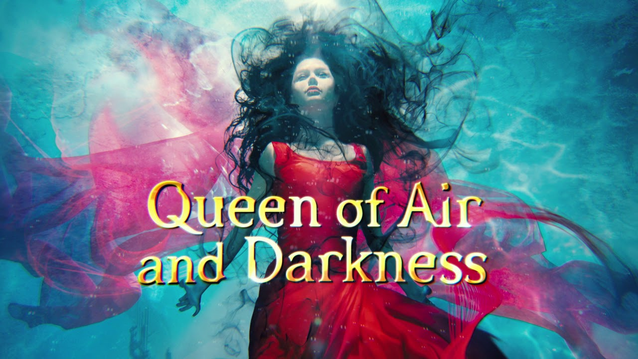QUEEN OF AIR AND DARKNESS (SPOILER FREE)