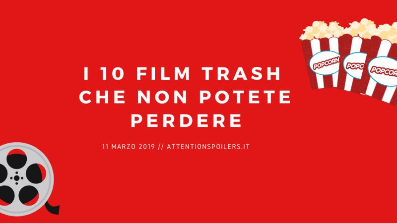 10 FILM TRASH DA VEDERE ASSOLUTAMENTE