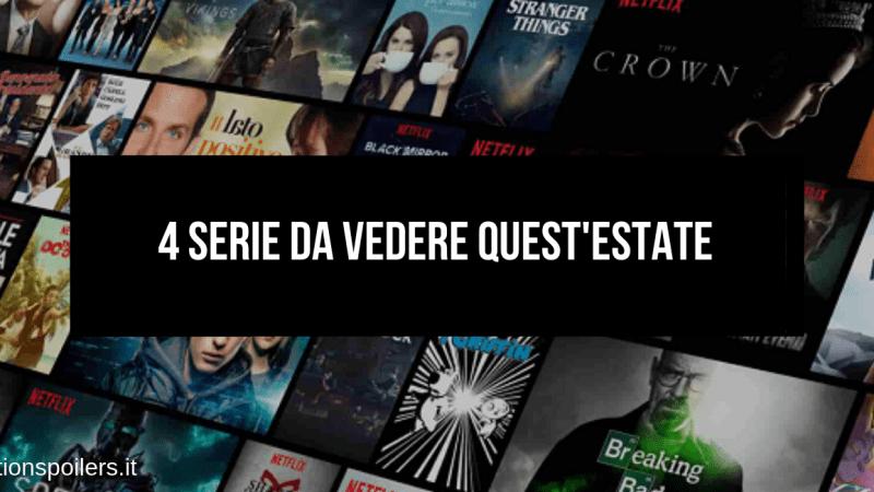 SERIE TV DA VEDERE QUEST' ESTATE SU NETFLIX
