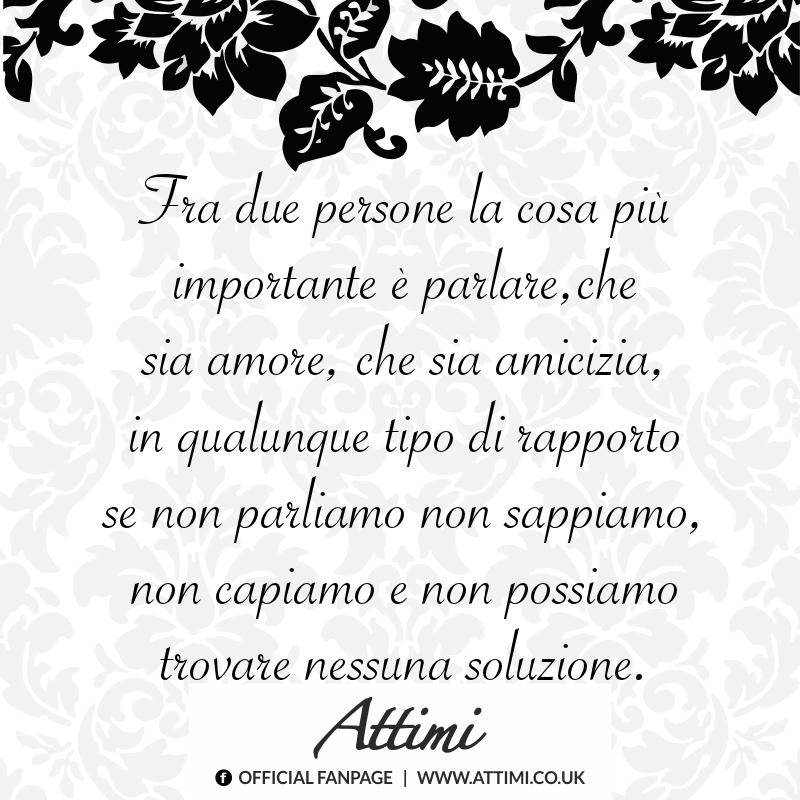 Fra due persone la cosa più importante è parlare, che sia amore, che sia amicizia, in qualunque tipo di rapporto se non parliamo non sappiamo, non capiamo e non possiamo trovare nessuna soluzione.