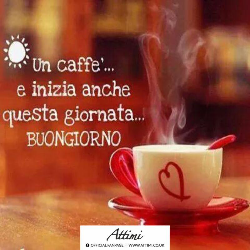 Un caffè … inizia anche questa giornata buongiorno