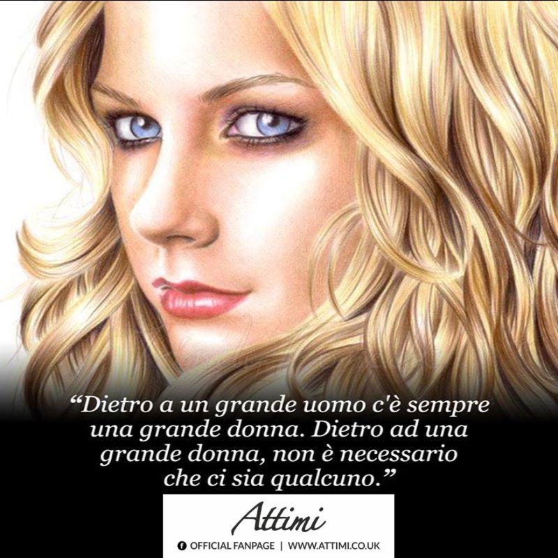 Dietro un grande uomo c'è sempre una grande donna. Dietro ad una grande donna non è necessario che ci sia qualcuno.